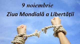 9 noiembrie: Ziua Mondială a Libertății