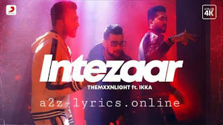 इंतज़ार Intezaar Lyrics in Hindi | THEMXXNLIGHT