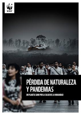 https://www.wwf.es/?54120/Perdida-de-naturaleza-y-pandemias-Un-planeta-sano-por-la-salud-de-la-humanidad