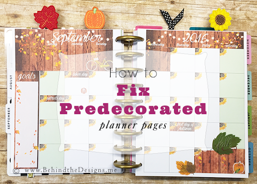 How to Fix Your Predecorated Happy Planner Pages