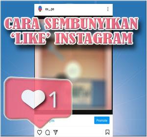 Cara Sembunyikan 'Like' Instagram