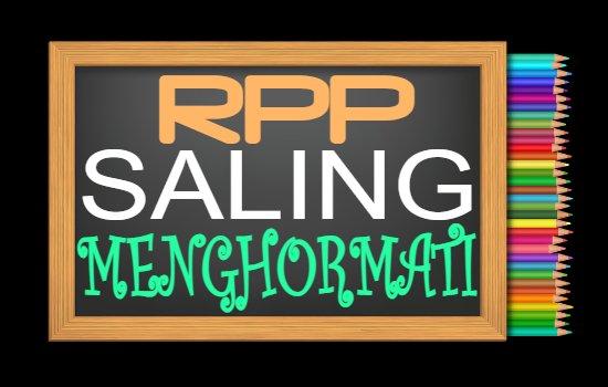 RPP PAI Kelas 6 Semester 2 Tahun 2020/2021, Materi Indahnya Saling Menghormati