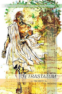 Tetrastatum - hard science fiction time travel book promotion Dr. Richard & Tim Smith