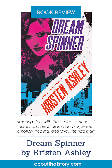 Book Review: Dream Spinner by Kristen Ashley   About That Story