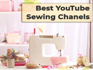 Best YouTube Sewing Channels,