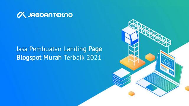 Jasa Pembuatan Blogspot Landing Page Murah
