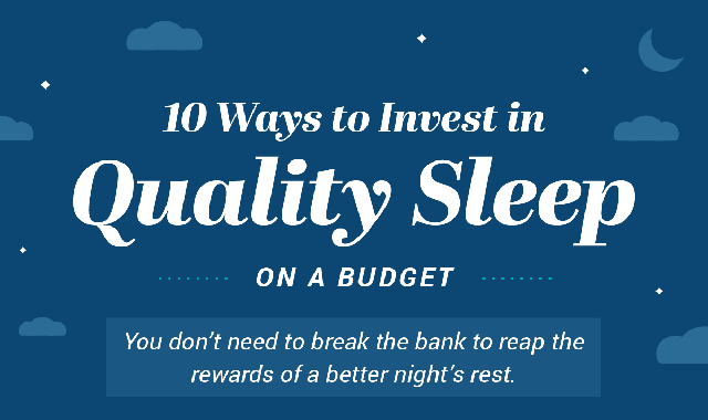 10 Ways to Invest in Quality Sleep On a Budget #infographic