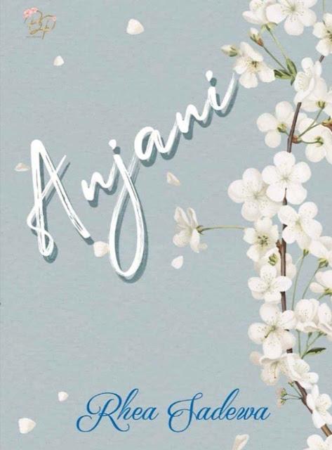 Novel Anjani Karya Rhea Sadewa PDF