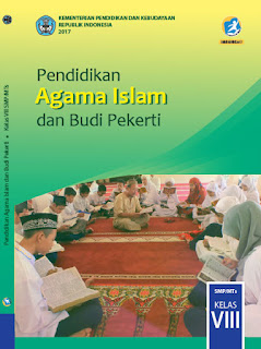 Buku Siswa Kelas 8 PAI (Pendidikan Agama Islam) Kurikulum 2013 Revisi 2017
