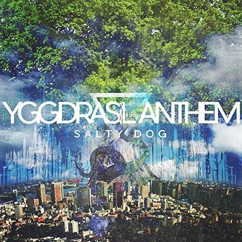 [Album] SALTY DOG – YGGDRASiL ANTHEM (2015.08.05/MP3/RAR)