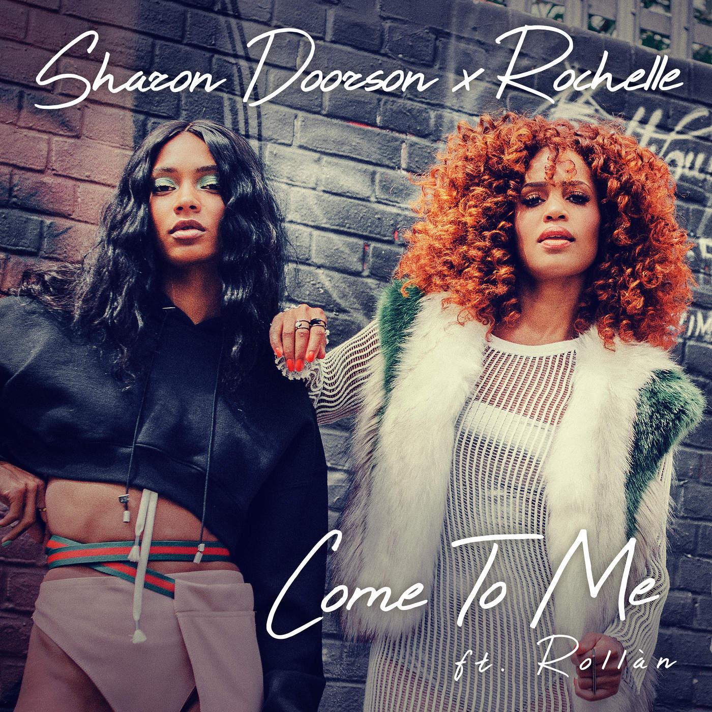 Sharon Doorson Rochelle Come To Me Feat Rollan