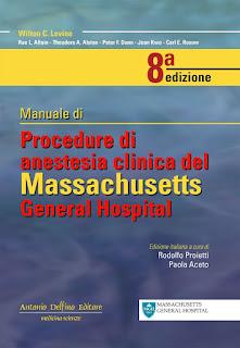 Levine Manuale Di Procedure Di Anestesia Clinica Del Massachusetts General Hospital 8a edizione.  Read more: http://www.antoniodelfinoeditore.com/anestesia-e-rianimazione/levine-manuale-di-procedure-di-anestesia-clinica-del-massachusetts-general-hospital-8a-edizione./32#ixzz3yXbdp8iu
