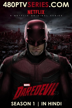 Watch Online Free Daredevil Season 1 Full Hindi Dual Audio Download 480p 720p All Episodes