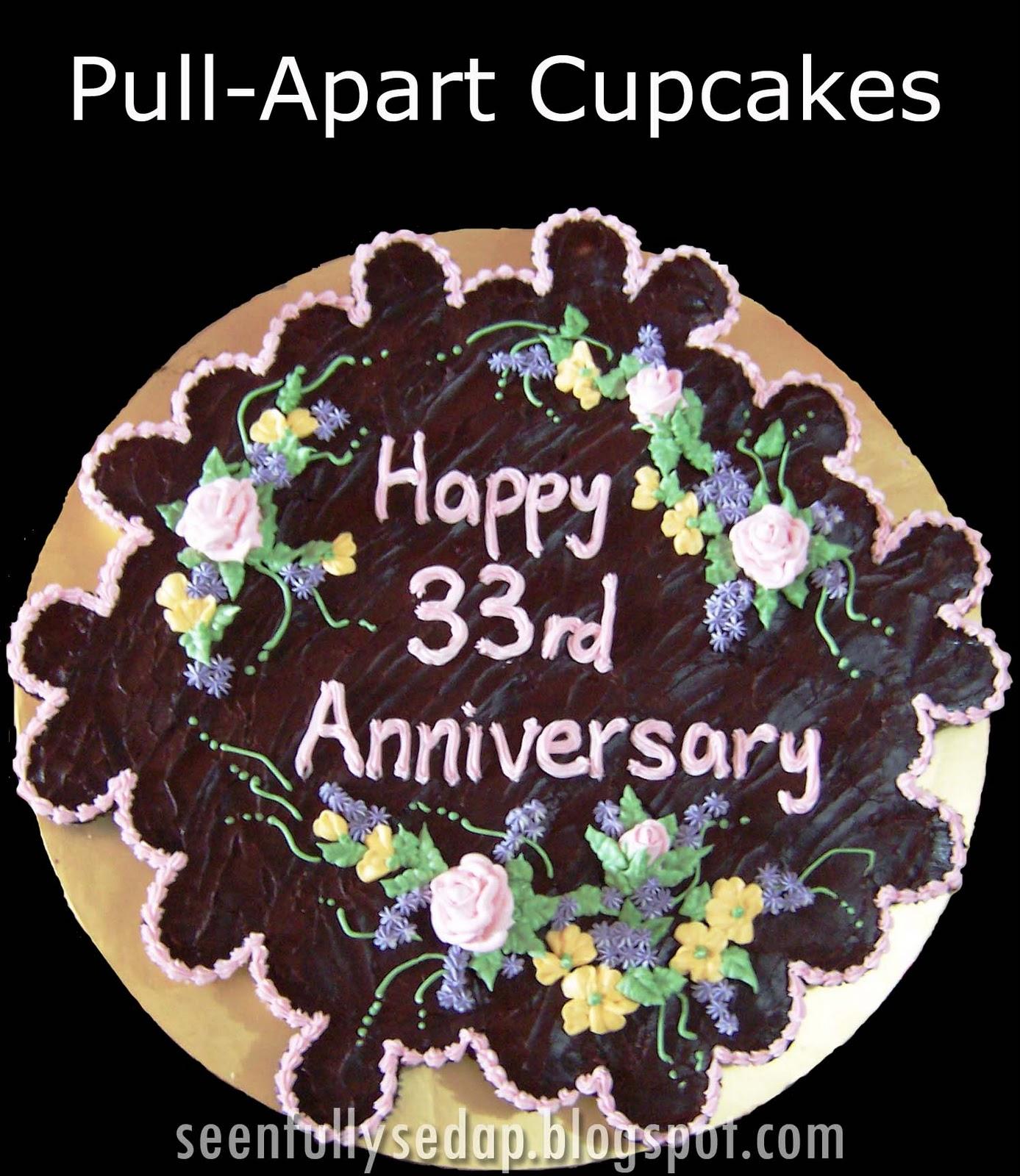 33rd Wedding Anniversary Gift: Seenfully Sedap: Pull-Apart Cupcakes