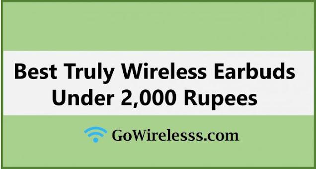 best true wireless earbuds below 2000 rupess