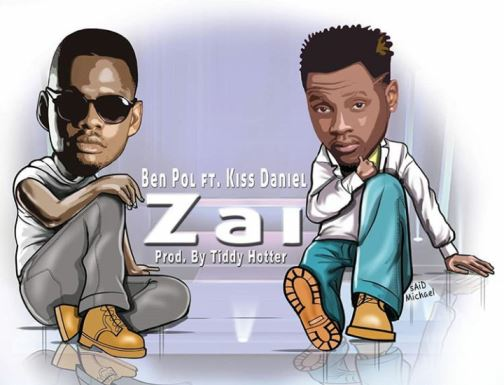 Ben Pol Ft. Kiss Daniel - Zai