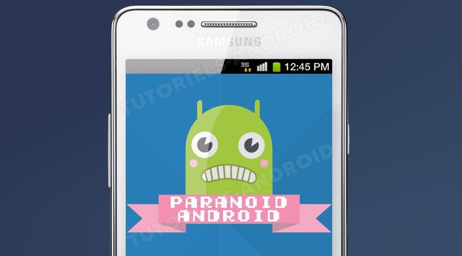 ParanoidAndroid pour GALAXY S2