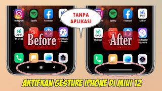 Cara Mengaktifkan Gesture Iphone Di MIUI 12 Tanpa Aplikasi