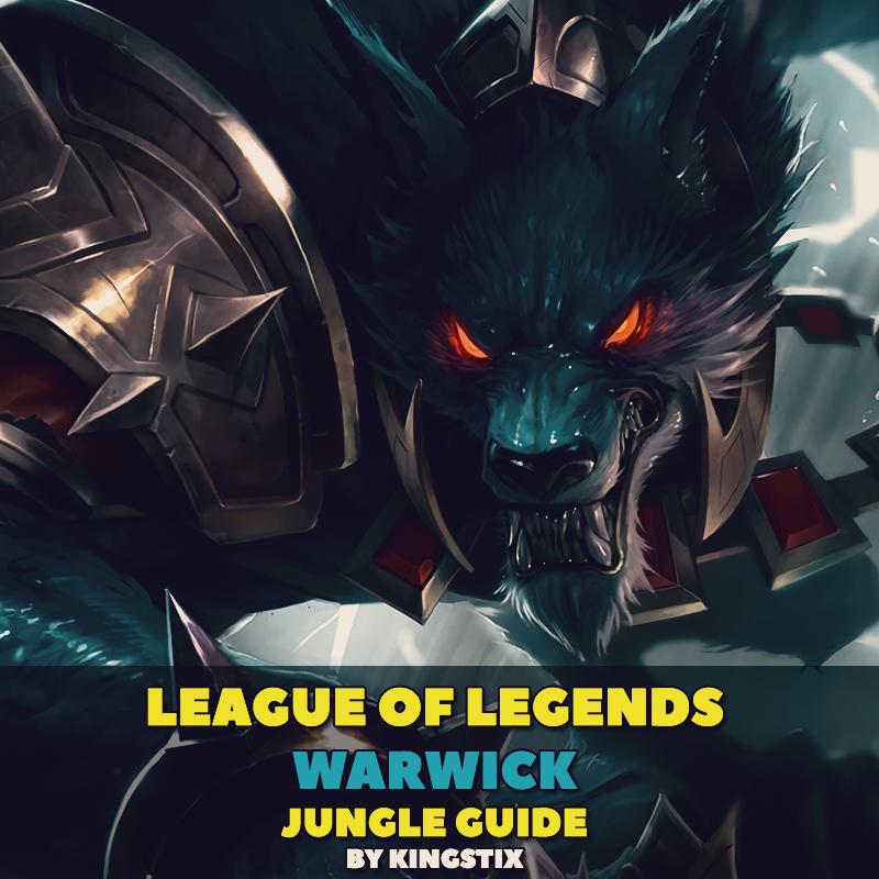 MIX: League of Legends - How to Warwick Jungle in Preseason 8 by KingStix