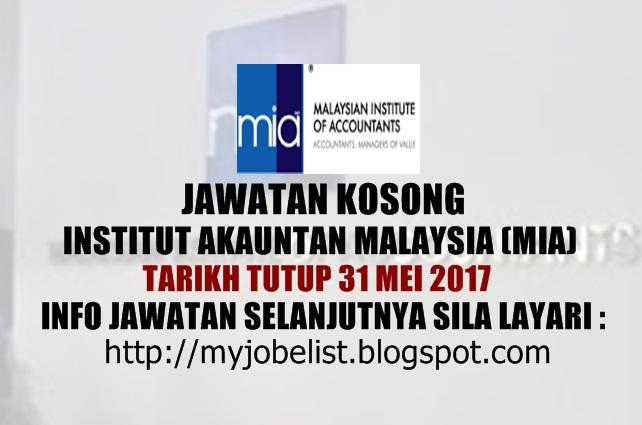 Jawatan Kosong di Institut Akauntan Malaysia (MIA) Mei 2017