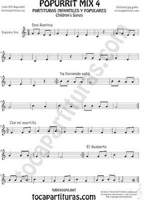 Mix 4 Partitura de Saxofón Soprano Dos Ranitas, Ya lloviendo está, Con mi Martillo, El Gusanito Popurrí Mix 4 Sheet Music for Soprano Sax Music Scores