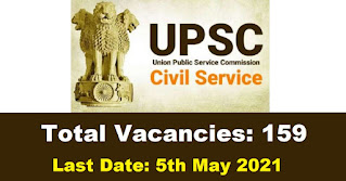 UPSC Recruitment - 159 Central Armed Police Forces - Last Date: 5th May 2021