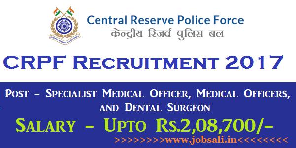 crpf upcoming vacancy, crpf upcoming recruitment 2017, CRPF Medical Officer recruitment
