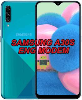Samsung A30s SM-A307F Eng Modem File-Firmware Download