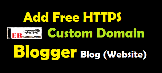 How to Add Free HTTPS For Custom Domain Blogger Blog (Website). Full guide step by step how to add HTTPS secure SSL certificate for your blogger blog or website free of cost. and what will do after add HTTPS SSL certificate your blogger blog or website full guide in english