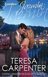 Teresa Carpenter - Como una Princesa de Cuento