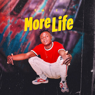 Music: Emizy – More Life