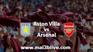 مشاهدة مباراة آرسنال وأستون فيلا اليوم في الدوري الإنجليزي