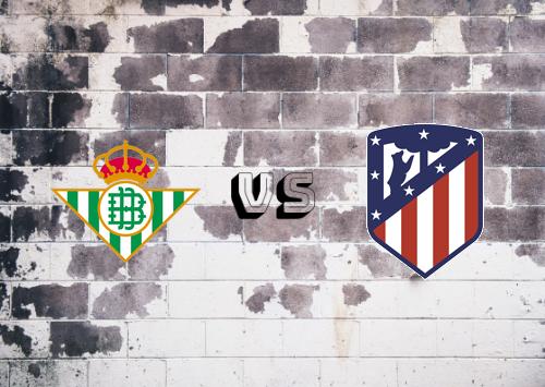Real Betis vs Atlético Madrid  Resumen y Partido Completo