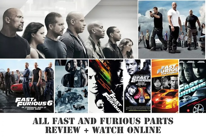 FilmyZilla - Fast and Furious All PARTS Watch Online