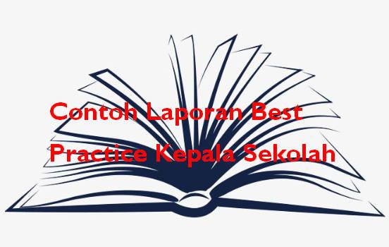 Contoh Laporan Best Practice Kepala Sekolah