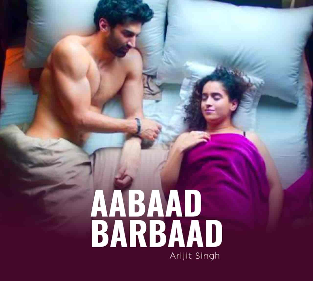 Aabaad Barbaad Love Song Lyrics, Sung By Arijit Singh