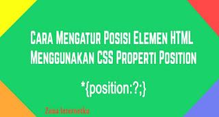 Mengatur Elemen Dengan CSS Position Property