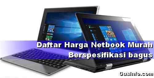 10 Daftar Laptop Murah dan berkualitas bagus