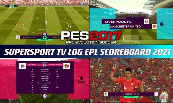 PES 2017 New EPL Scoreboard 2021 Supersport Tv Logo