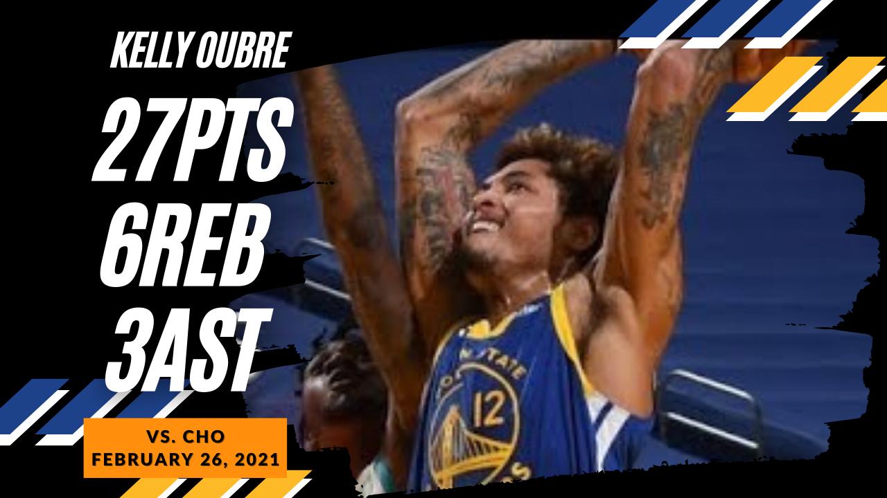 Kelly Oubre Jr. 27pts 6reb vs CHO   February 26, 2021   2020-21 NBA Season