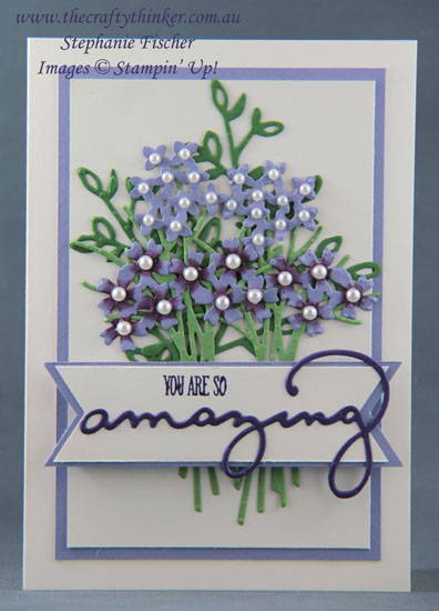 #thecraftythinker, #saleabration, #floralcard, #stampinup, #cardmaking, Celebrate You dies, Petals & More, Bouquet Bunch, Stampin' Up! Australia Demonstrator, Stephanie Fischer, Sydney NSW