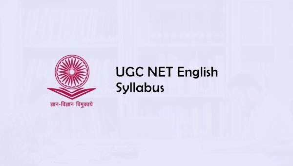 UGC NET English Syllabus 2019: Question Papers, Cut off, Books