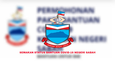 Semakan Status Pakej Bantuan COVID-19 Negeri Sabah (Tarikh Bayaran)