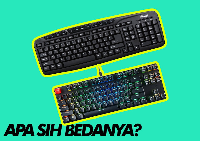 Perbedaan Keybiard Mechanical Dengan Keyboard Normal