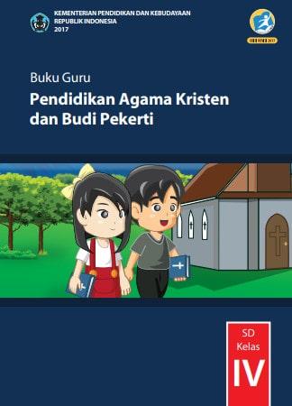 Buku Guru Pendidikan Agama Kristen dan Budi Pekerti Kelas 4 Kurikulum 2013 Revisi 2017