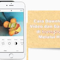 Cara Download Foto dan Video di Instagram dengan Smartphone Android