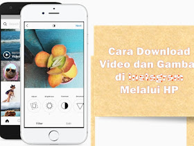 Cara Download Foto dan Video di Instagram dengan Smartphone Android