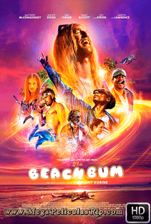 The Beach Bum [1080p] [Latino-Ingles] [MEGA]