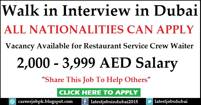 Walk in Interview in Dubai for Restaurant Service Crew Waiter