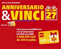 """Concorso Penny Market """"Anniversario 27 anni"""" : in palio 5.000 Gift Card"""